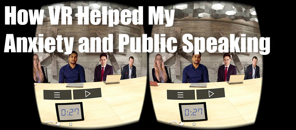 VR Helped My Public Speaking